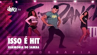 Download Isso é Hit - Harmonia do Samba | FitDance TV (Coreografia) Dance Video