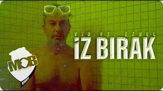 Vio feat. Ezhel - İz Bırak (Official Video)