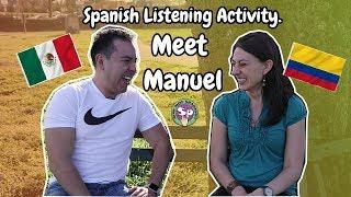Ejercicio de escucha en español (nivel intermedio - avanzado) - Meet Manuel