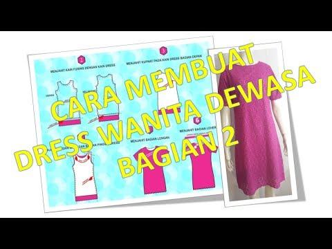 Cara membuat pola dan menjahit baju dress perempuan dewasa BAGIAN 2