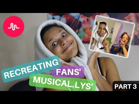Remaking Fans Musical.ly Videos - Part 3!!