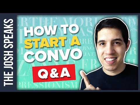 My BEST Advice for Starting a Conversation with Anyone - Q&A