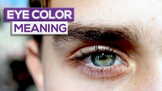 10 Things Your EYE COLOR REVEALS About You