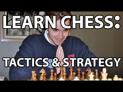 Everything You Need to Know About Chess: Tactics & Strategy!