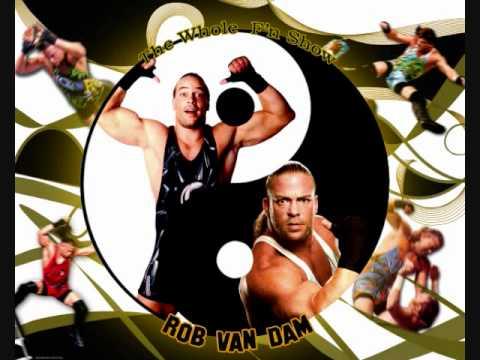 Rob Van Dam Theme Van-Daminator