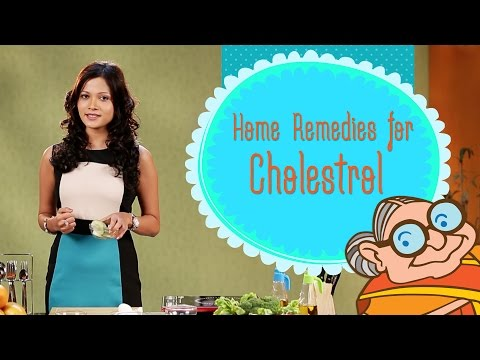 High Cholesterol - Simple & Natural Ayurvedic Home Remedies to reduce LDL in the body