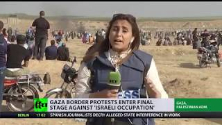 Gaza border protests enter final stage against