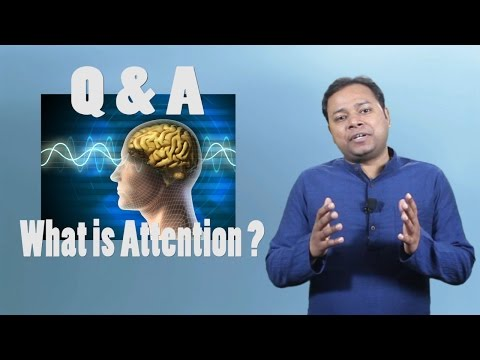Q & A - What is attention | How to Increase Your Focus