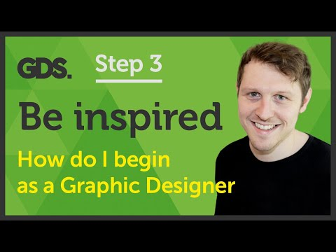 'Be inspired' How do I begin as a Graphic Designer? Ep24/45 [Beginners Guide to Graphic Design]