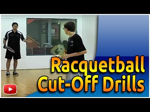Play Better Racquetball: Cut-Off Drills for Returning Serves