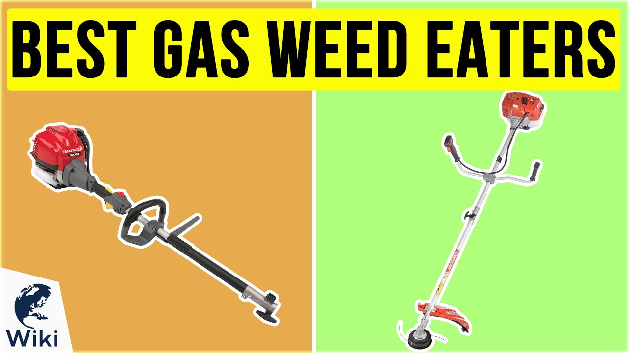10 Best Gas Weed Eaters 2020