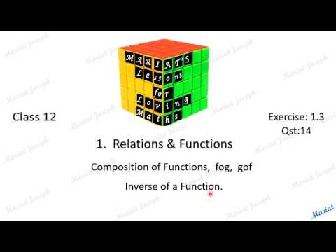 1. Inverse, fog, gof (Class 12 Relations and Functions NCERT Exercise 1.3  Qst 14)