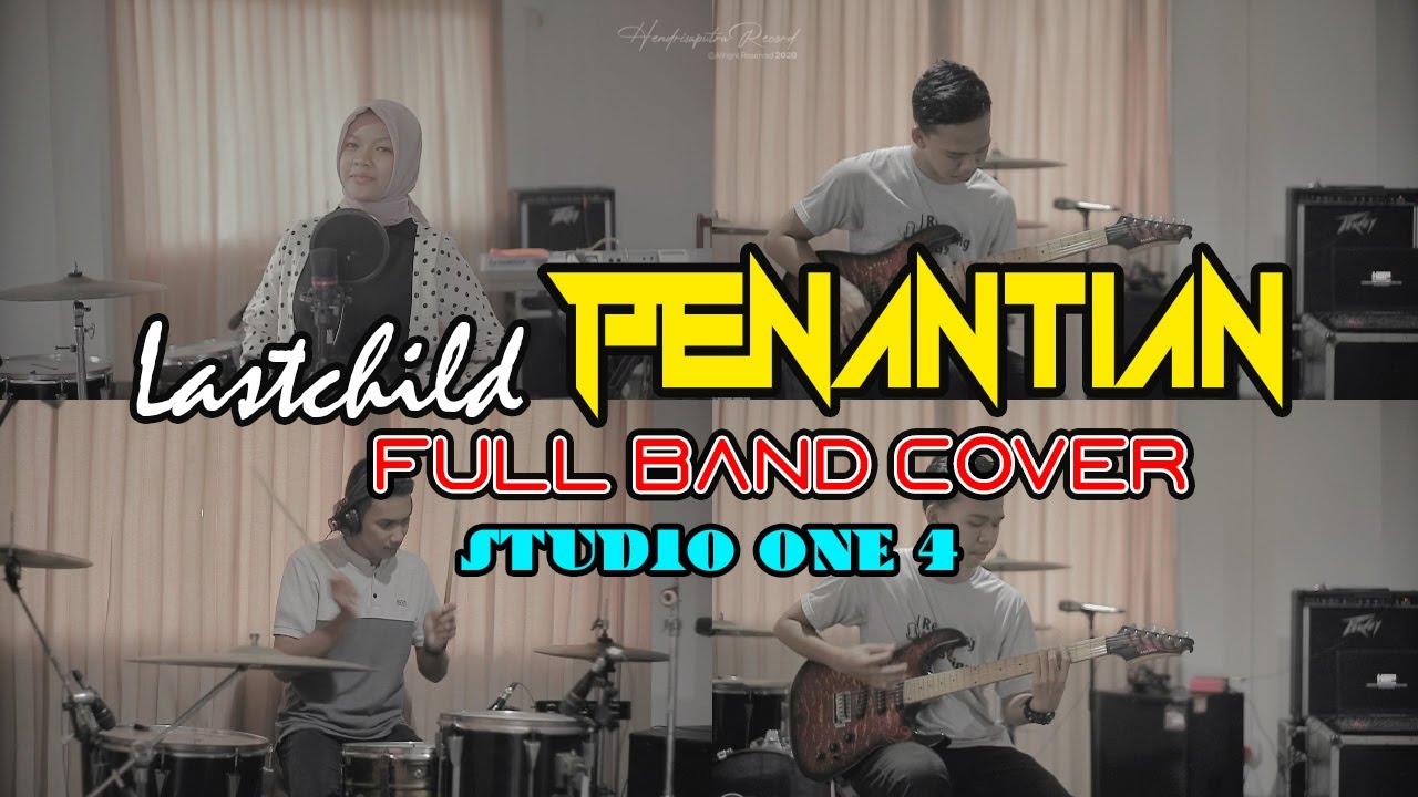 Download Lastchild - Penantian Full Band Cover   in collaboration Januar RMD X Ramadaniati Safitri MP3 Gratis