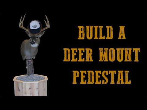Build a Deer Mount Pedestal