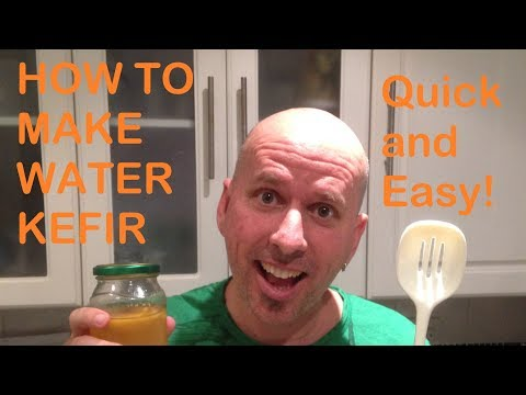 How to make Water Kefir - Quick & Easy