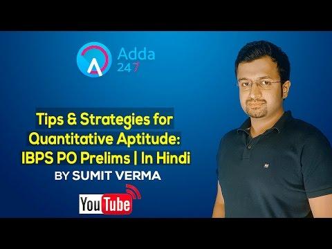 Tips & Strategies for Quantitative Aptitude: IBPS PO Prelims | In Hindi