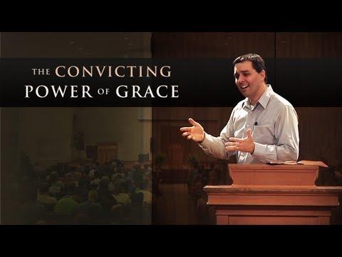 The Convicting Power of Grace - Ryan Fullerton