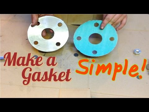 How to make a gasket - SIMPLE