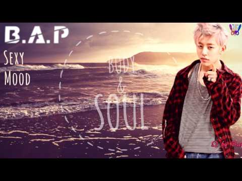 Body & Soul with B.A.P ♪ [~sexy mood~]