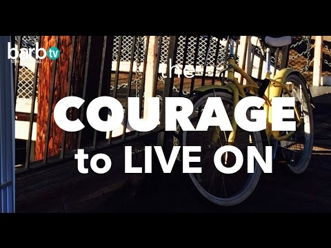 COURAGE TO LIVE ON/ Death Of Spouse/ Inspiration
