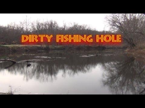Dirty Fishing Hole