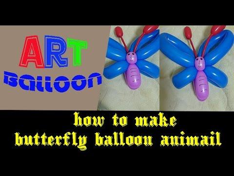 Art balloon - How to make butterfly balloon