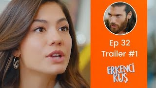 Erkenci Kus Episode 32 Trailer 2 | English Subtitles | Bahasa