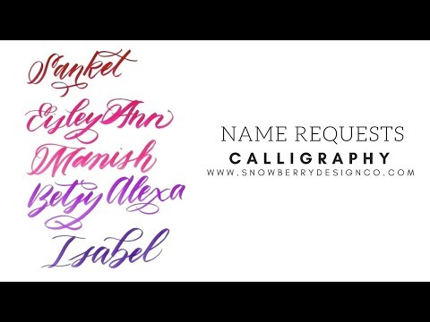 Name Requests #9   MODERN CALLIGRAPHY