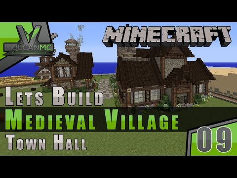 Minecraft VulcanMC :: Lets Build A Medieval Village :: Town Hall :: E9