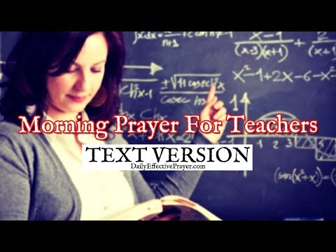 Morning Prayer For Teachers (Text Version - No Sound)