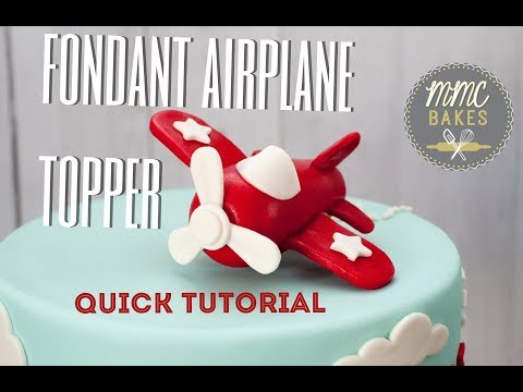 Fondant Airplane Topper- Cake Tutorial- MMC BAKES