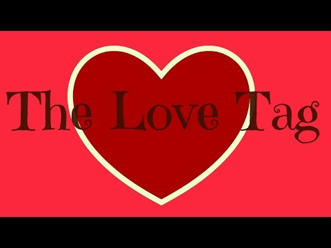 The Love Tag-Happy Valentine's Day