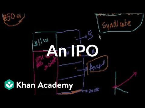 An IPO   Stocks and bonds   Finance & Capital Markets   Khan Academy