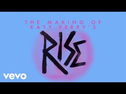 "Katy Perry - Making Of The ""Rise"" Music Video (Live From The Honda Stage)"