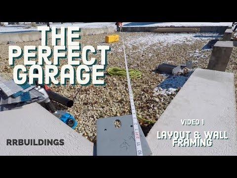 Best Garage Video 1 (Layout and Framing)