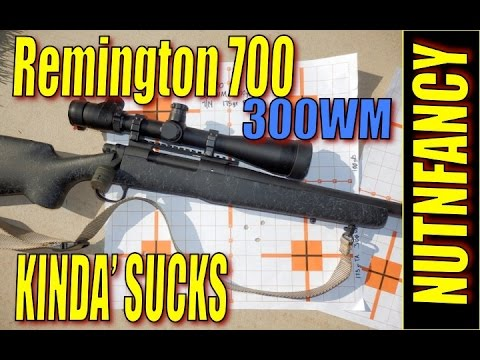 Why the Remington 700 Kinda' Sucks by Nutnfancy