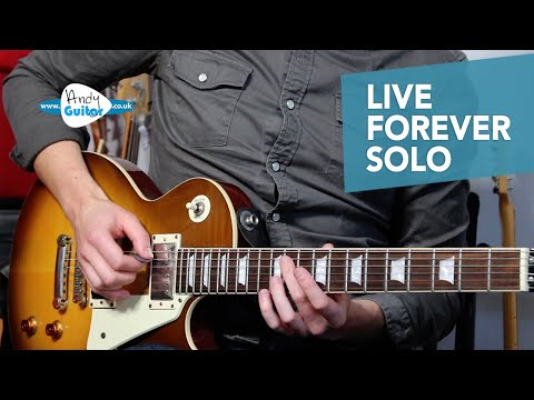 Live Forever SOLO Guitar lesson tutorial - OASIS