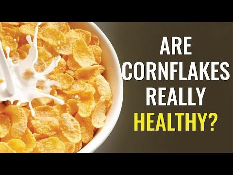 Corn Flakes: Is it Really Healthy? | Truth about Corn Flakes