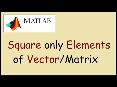 How to square each element of a vector Matlab