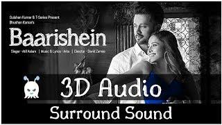 Baarishien - Arko Feat. Atif Aslam | 3D Audio | Surround Sound | Use Headphones 👾