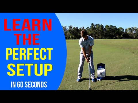 Learn The Perfect Golf Setup - Less than 60 seconds