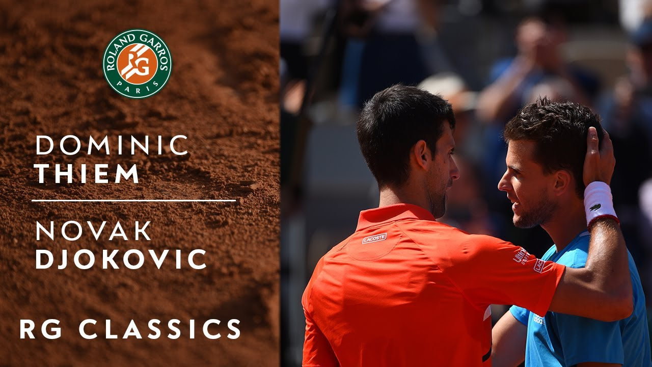 RG Classics - Dominic Thiem vs Novak Djokovic - 2019   Roland-Garros
