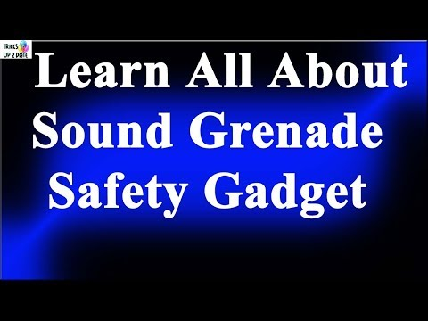 Do You Know About Sound Grenade? Know Here