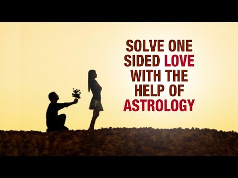 Solve One sided love with the help of astrology- Acharya Satish Awasthi-Love ewith astrology