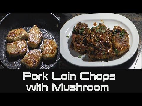 How to Cook Pork Loin Chops with Mushrooms | Pan Fried Pork Loin Chops