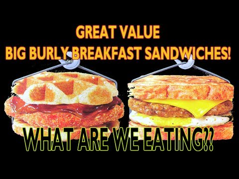Great Value Big Burly Breakfast Sandwiches - WHAT ARE WE EATING?? - The Wolfe Pit