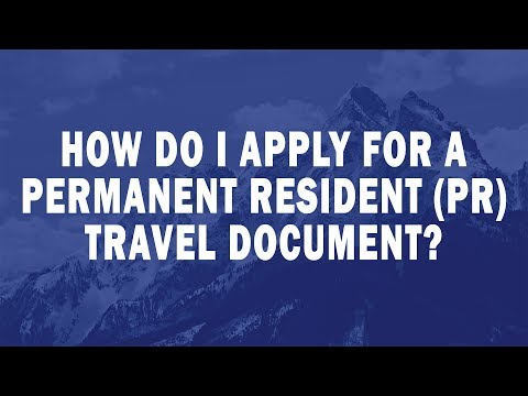 How do I apply for a permanent resident (PR) travel document?