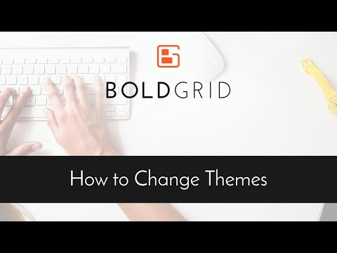 How to Install and Change Themes in BoldGrid