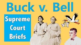 When The Supreme Court Said Eugenics Was Fine | Buck v. Bell