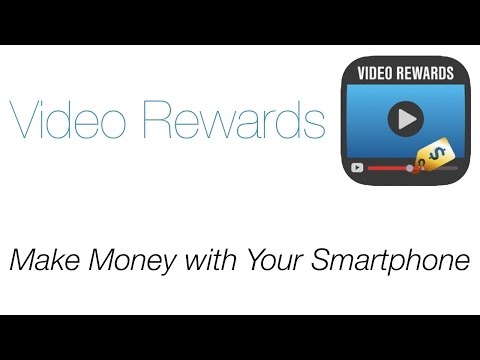 Video Rewards - Make Money with Your Smartphone